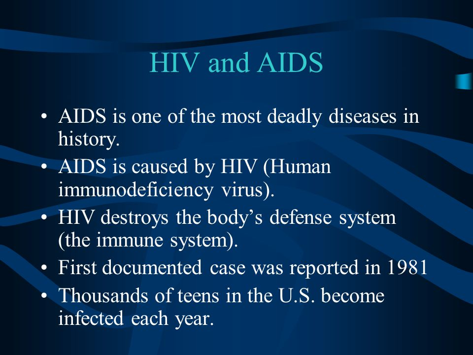 a look at the deadly diseases aids What follows is a look at the to make a hybrid virus that would be deadly to humansthat's aids aids is not a sexually transmitted disease.