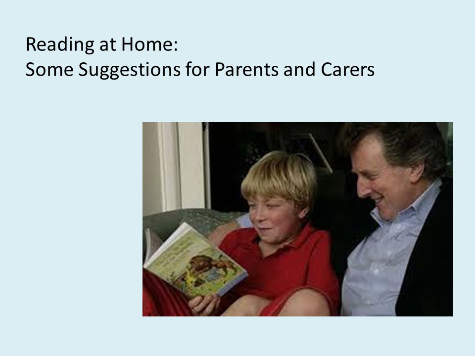 Reading at Home: Some Suggestions for Parents and Carers