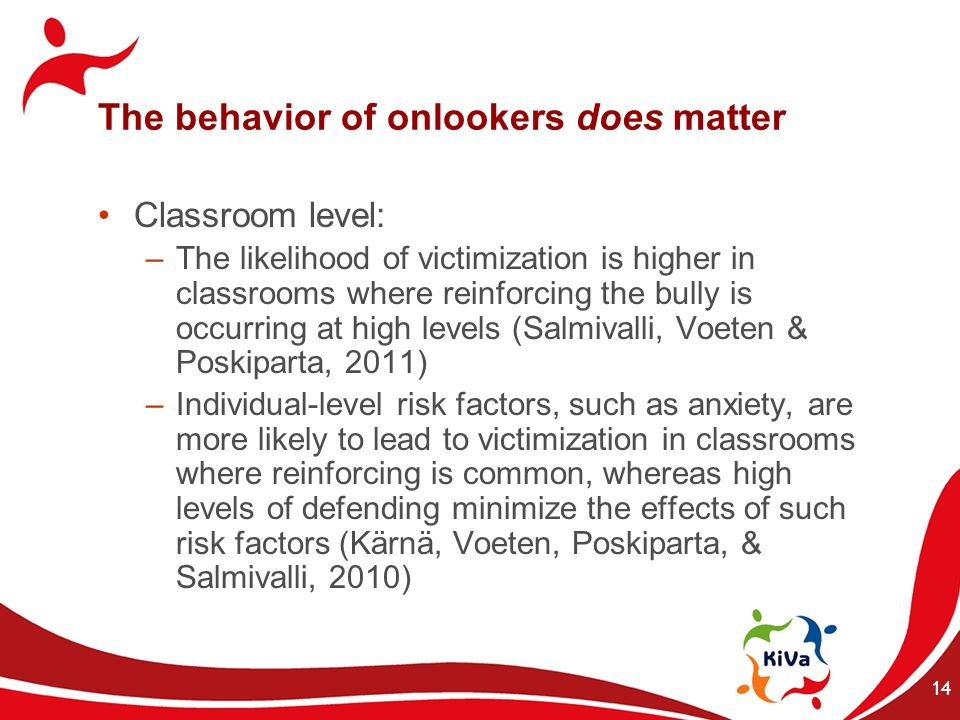 The behavior of onlookers does matter
