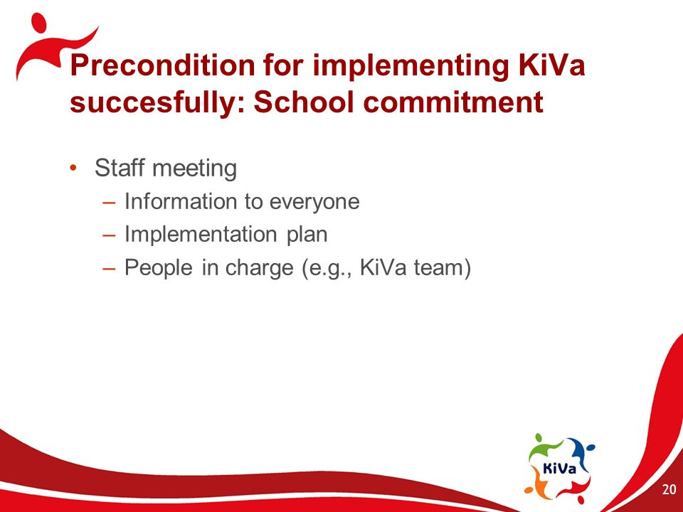Precondition for implementing KiVa succesfully: School commitment