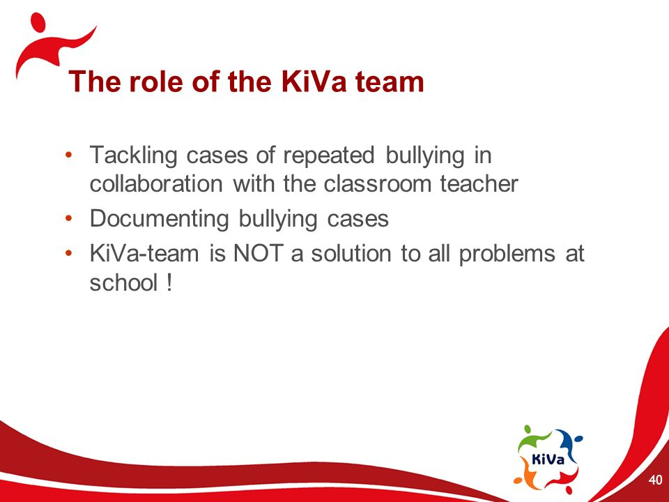 The role of the KiVa team