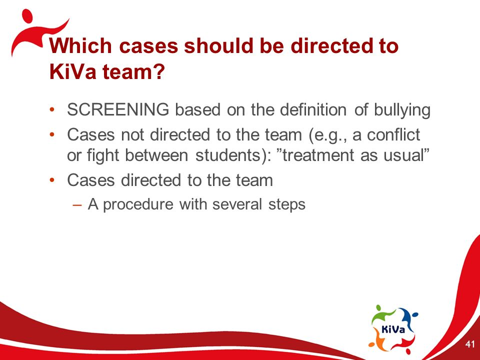Which cases should be directed to KiVa team