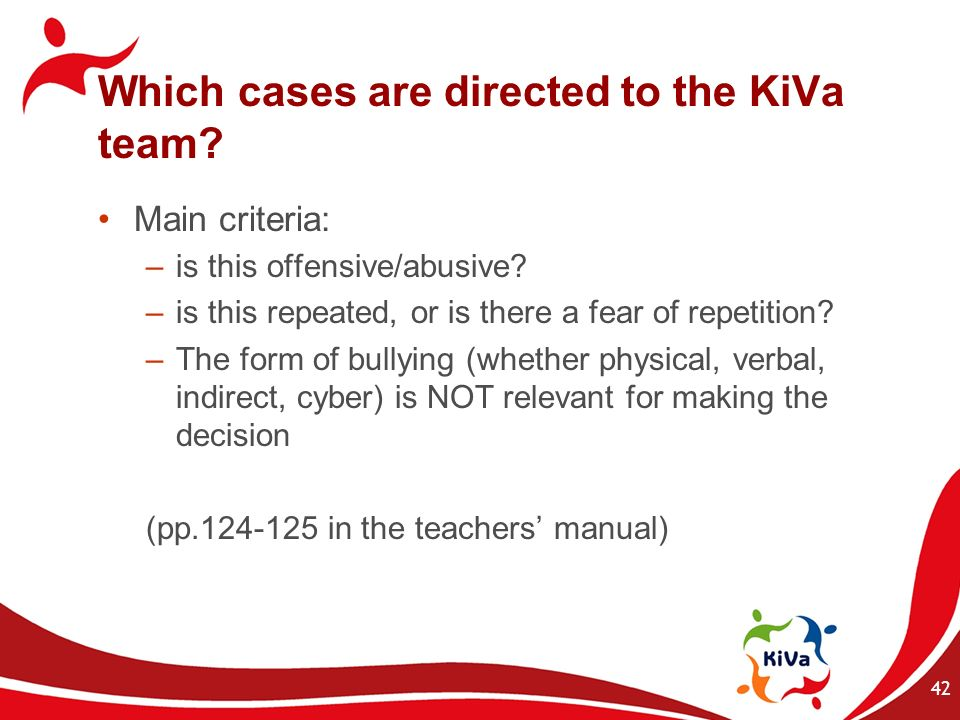 Which cases are directed to the KiVa team