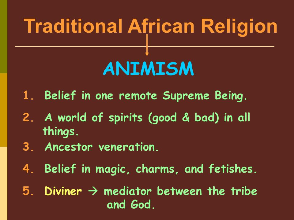 traditional african religion The majority of africans are adherents of christianity or islam african people often combine the practice of their traditional belief with the practice of abrahamic.