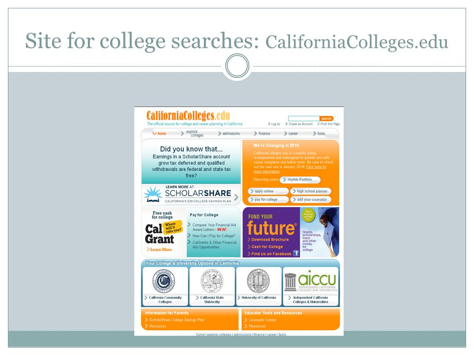 Site for college searches: CaliforniaColleges.edu