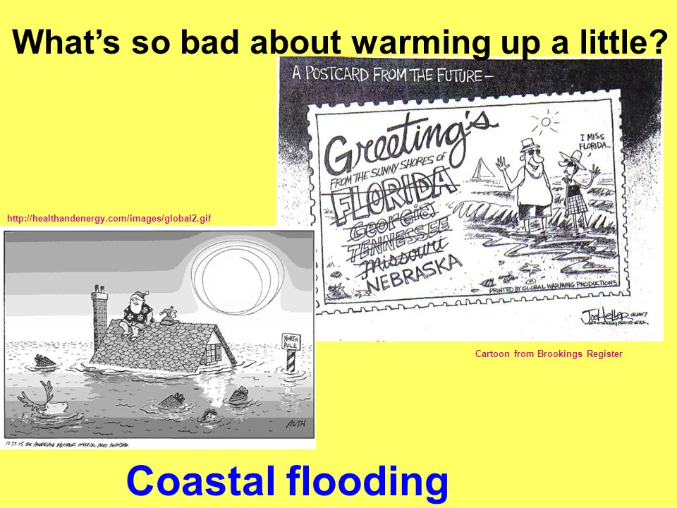 Coastal flooding What's so bad about warming up a little