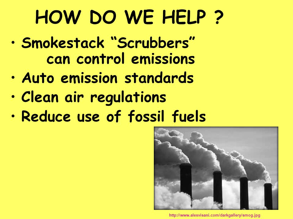 HOW DO WE HELP Smokestack Scrubbers can control emissions