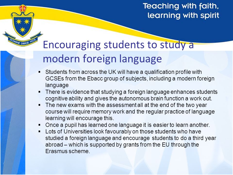 Encouraging students to study a modern foreign language