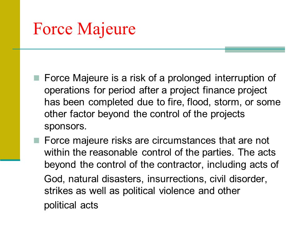 force majeure in construction contracts essay One way the construction industry has learned to handle unexpected and  unplanned events is to incorporate a force majeure clause into.