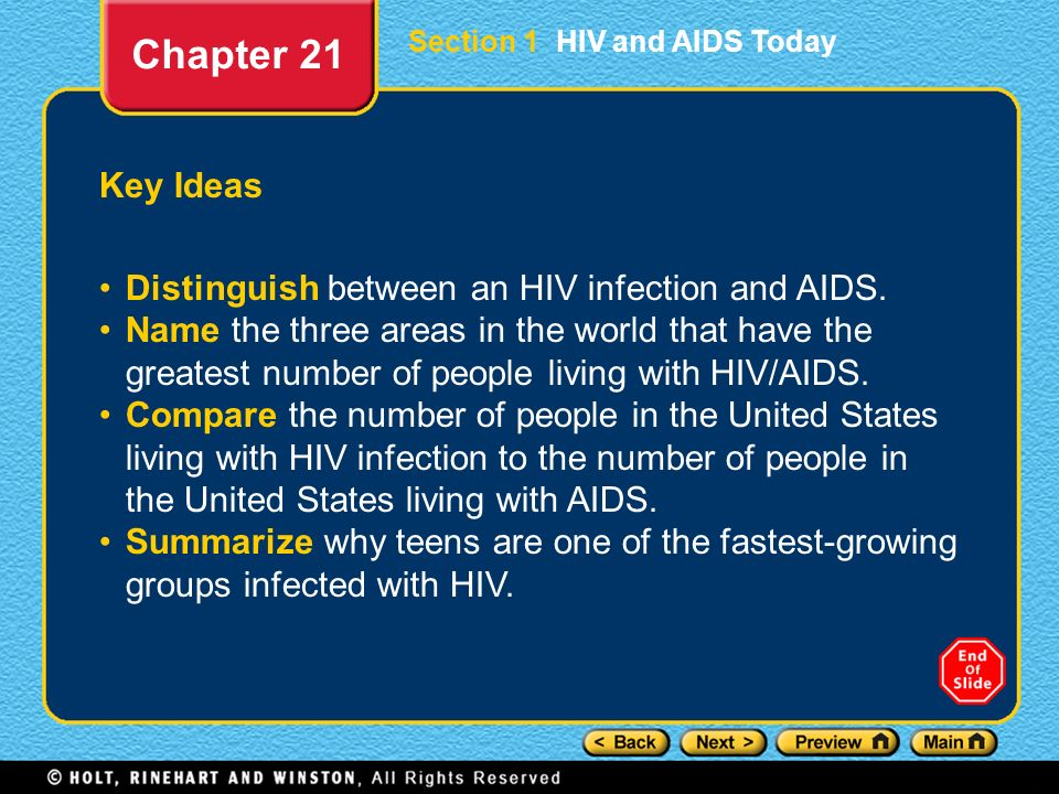 Chapter 21 Key Ideas Distinguish between an HIV infection and AIDS.
