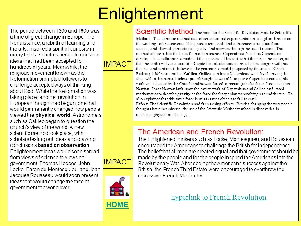 the enlightenment period and the time of changes in europe and america The enlightenment, also known as the age of reason, was a philosophical movement that took place primarily in europe and, later, in north america, during the late 17 th and early 18 th.