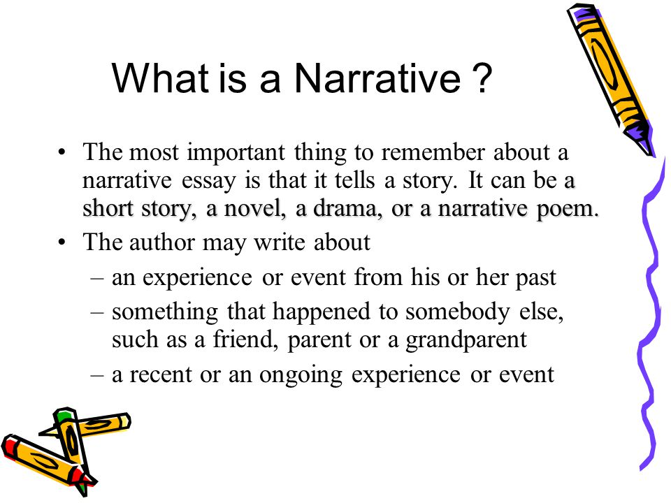narrative essay mrs narasimhalu ppt  what is a narrative