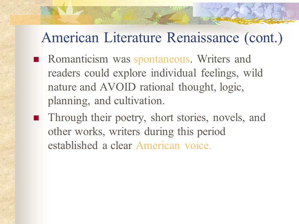 american writers and their works hawthorne The term american renaissance,  this half-decade saw the publication of nathaniel hawthorne's the  the major american writers from 1830 to 1930—the.