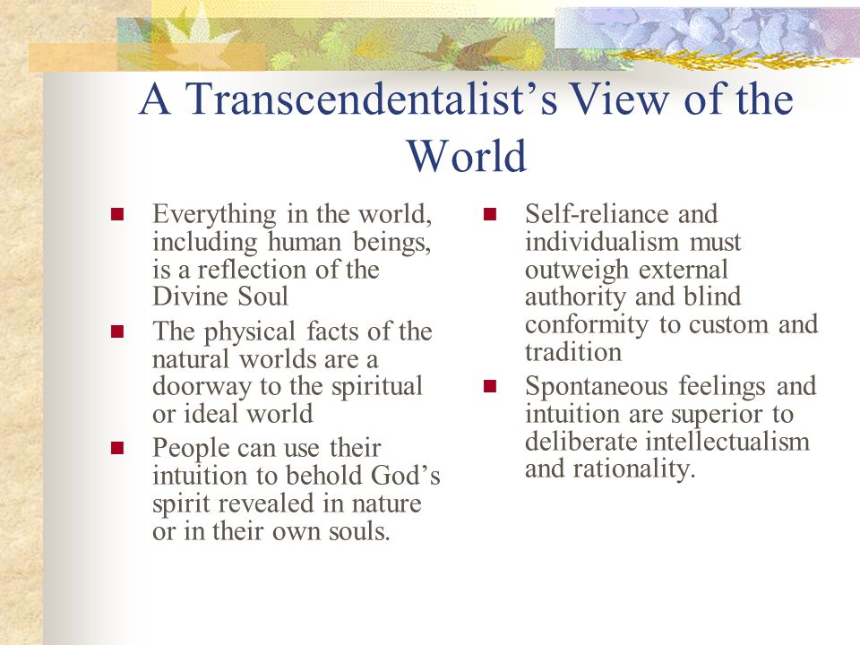 Facts/Traits about Transcendentalism