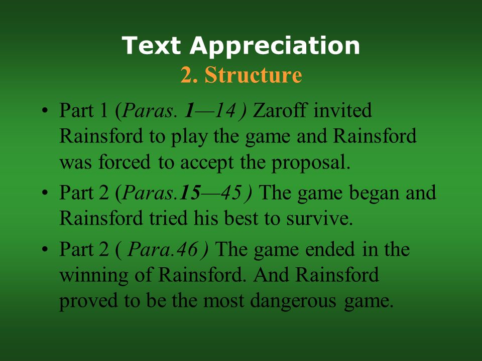 """the most dangerous game essay on general zaroff Free essay: in the short story """"the most dangerous game"""" the author,   according to general zaroff, hunting for him has been consumed by."""
