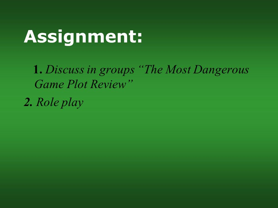 The most dangerous game assignment