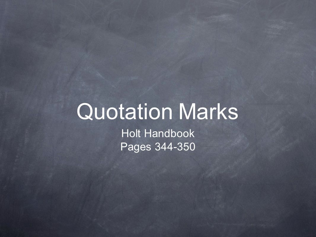 Quotation Marks Holt Handbook Pages