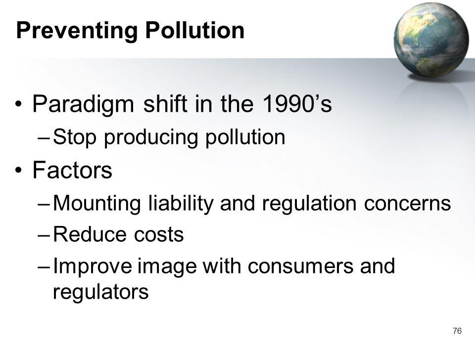 Paradigm shift in the 1990's Factors