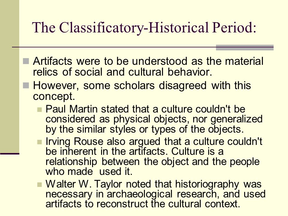 The Classificatory-Historical Period: