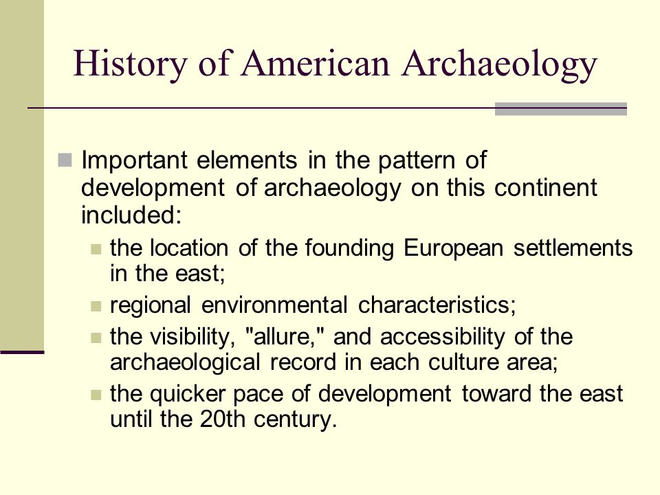 History of American Archaeology