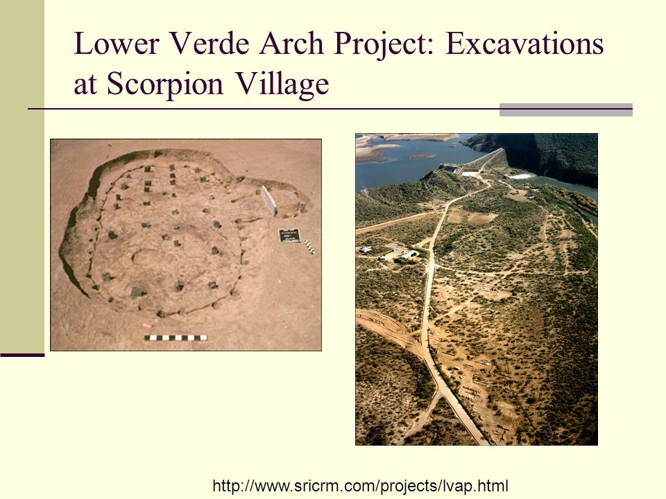 Lower Verde Arch Project: Excavations at Scorpion Village