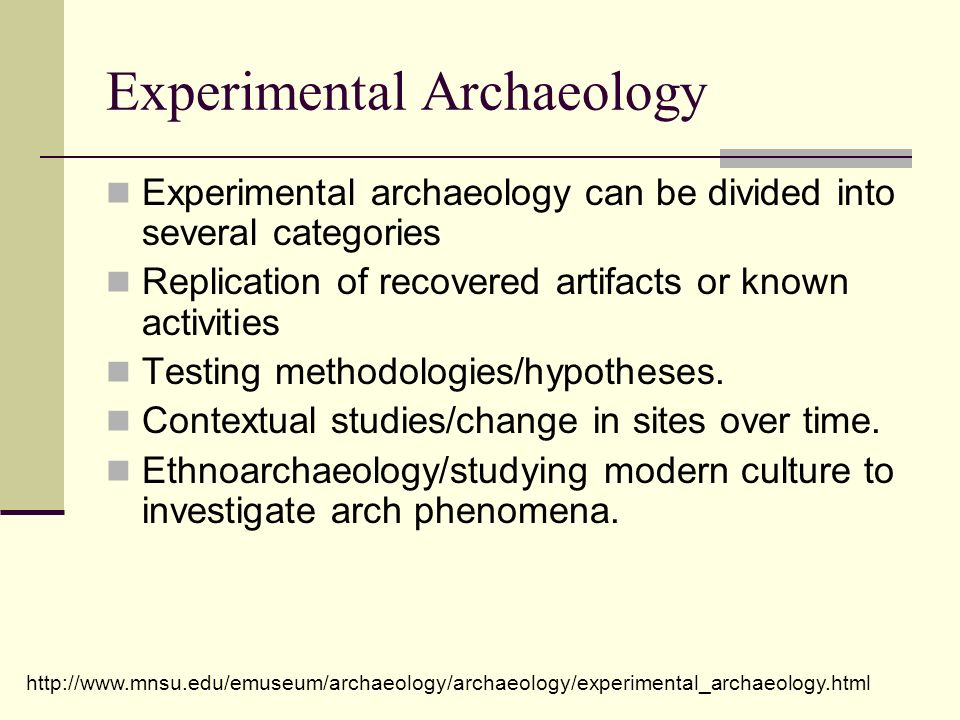 Experimental Archaeology