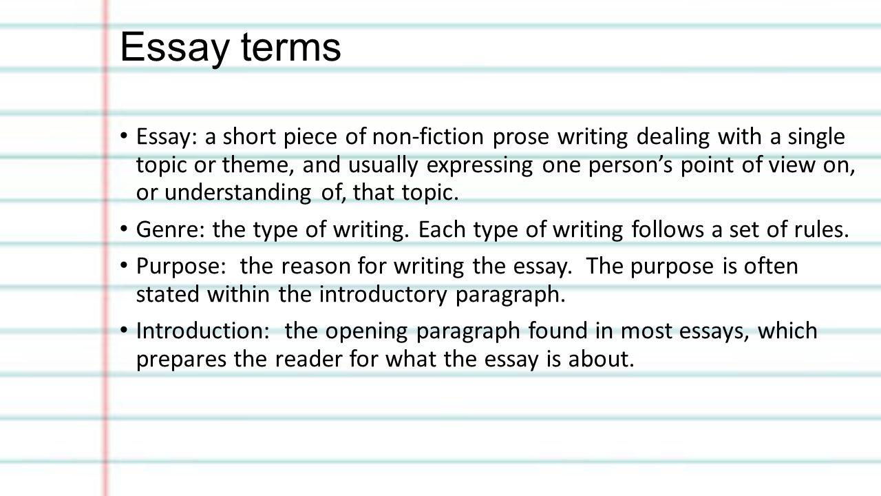 essay terms examine In composition studies, a formal essay is a short, relatively impersonal composition in prose.
