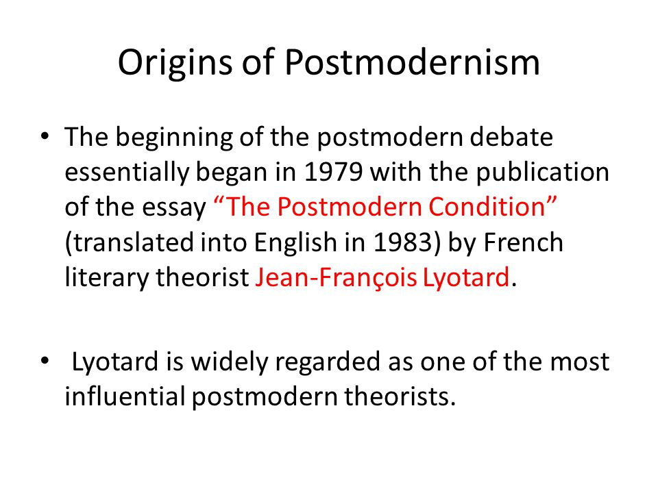 postmodernism ppt  origins of postmodernism