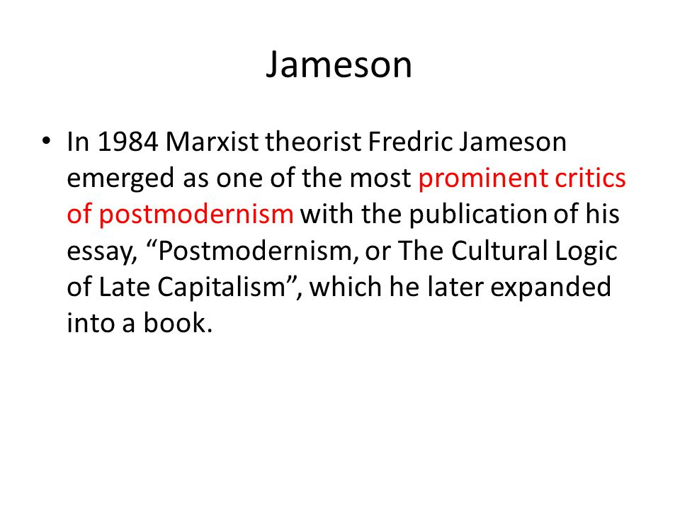 postmodernism ppt  20 jameson