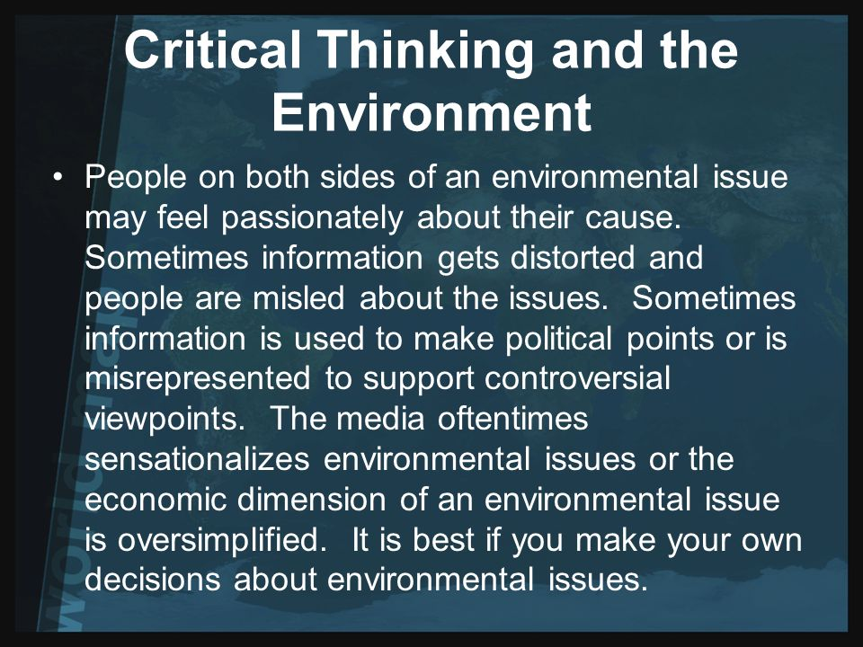 Critical thinking about environmental issues