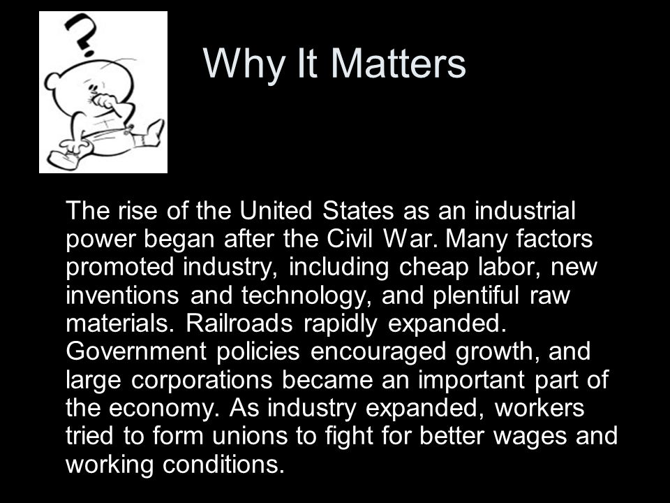 the united states became an industrial After germany became unified in the 1870s,  the industrial revolution in the united states led to major  industrial revolution: the industrial revolution in the.