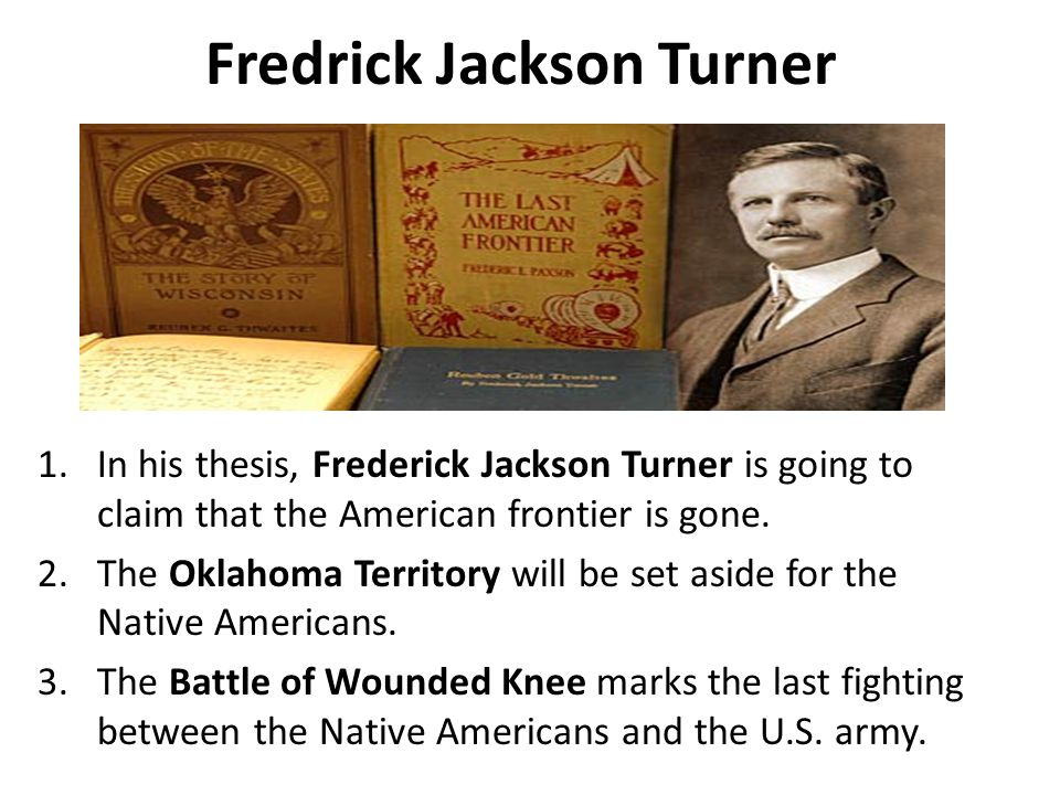 The Significance of the Frontier in American History