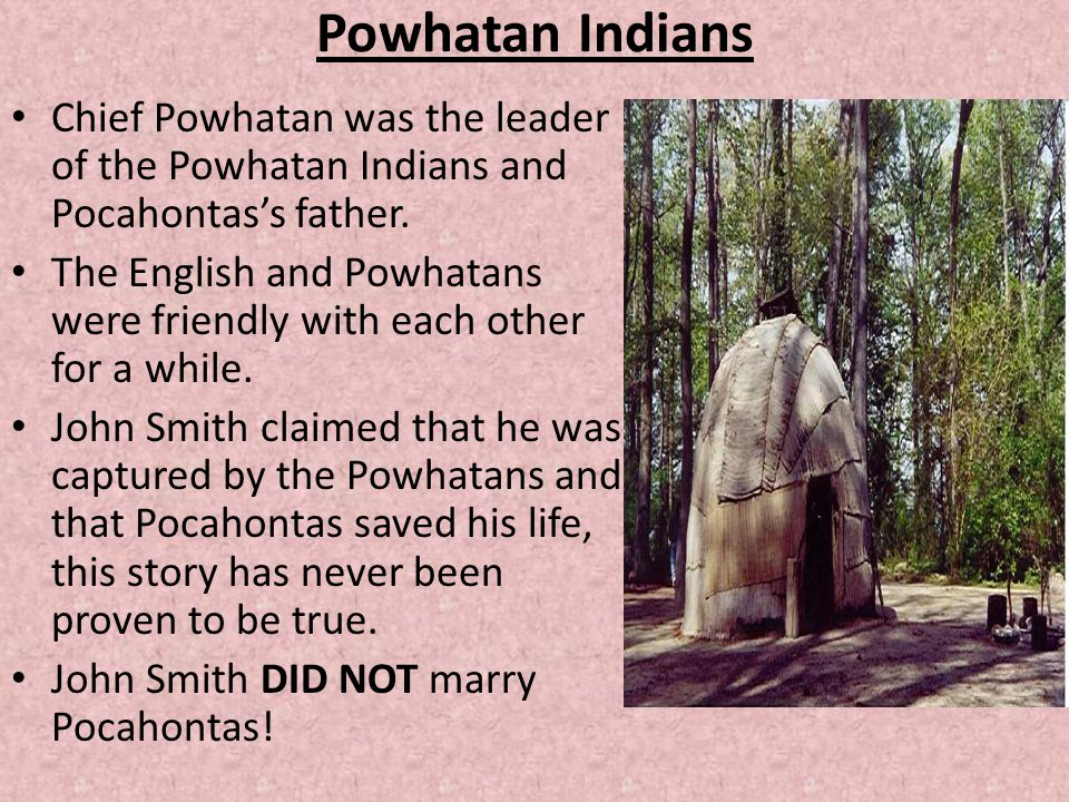pocahontas did not save john smith s life So pocahontas was not really a princess as such and she had not really saved john smith's life - then why was she brought to england in 1610, the 600 original jamestown colonists had been reduced to 70.