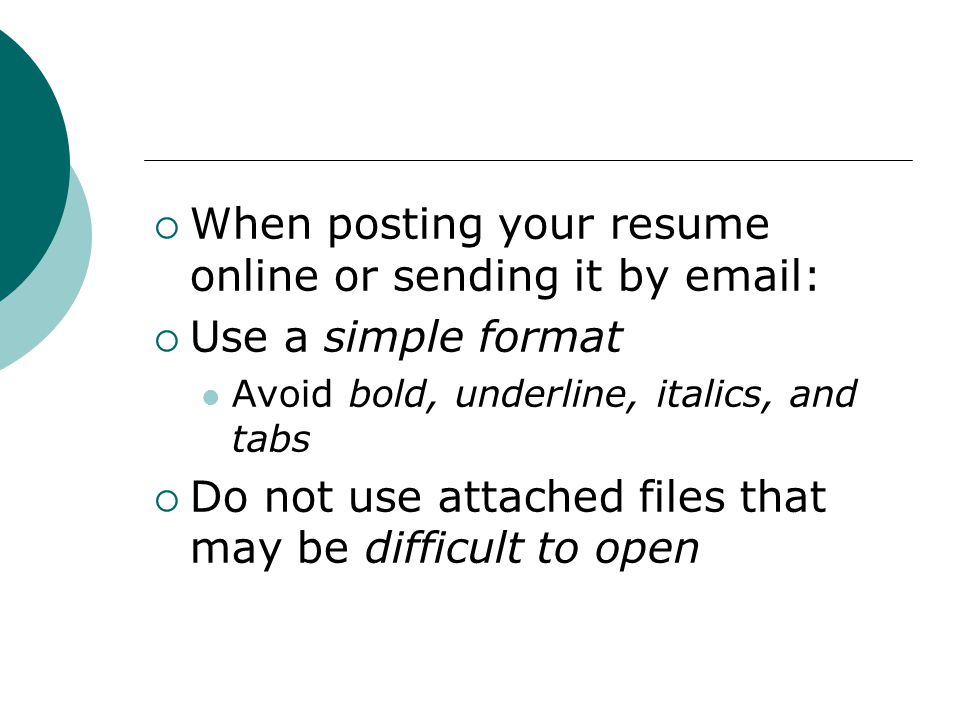 when posting your resume online or sending it by email