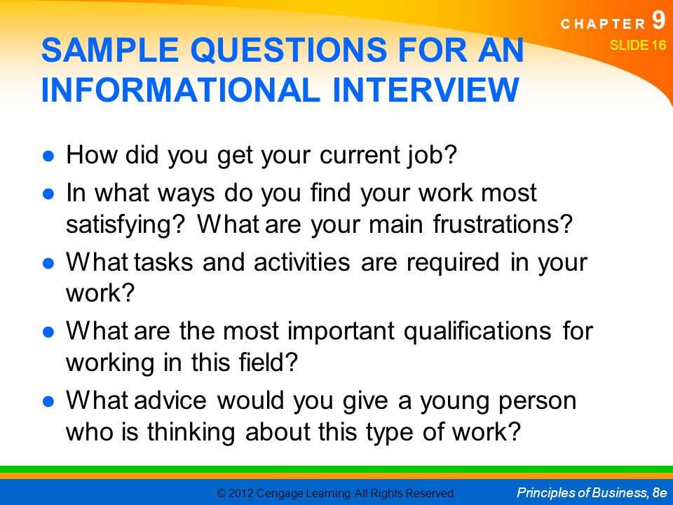 SAMPLE QUESTIONS FOR AN INFORMATIONAL INTERVIEW