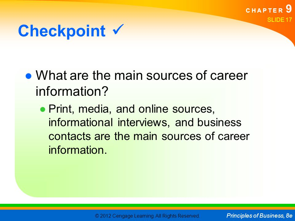 Checkpoint  What are the main sources of career information