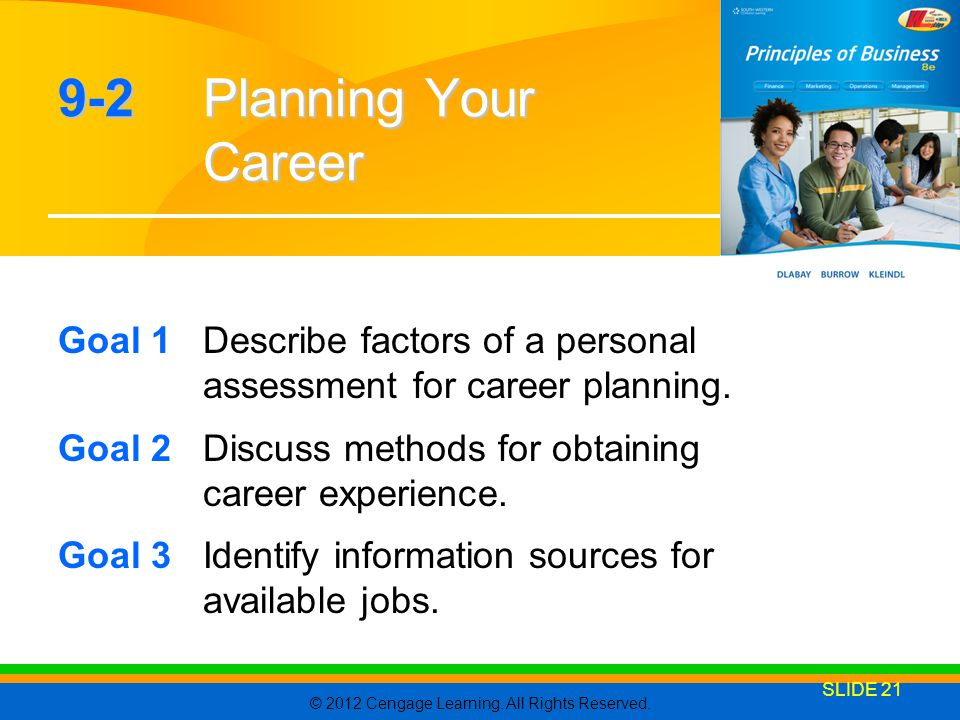 9-2 Planning Your Career Goal 1 Describe factors of a personal assessment for career planning.
