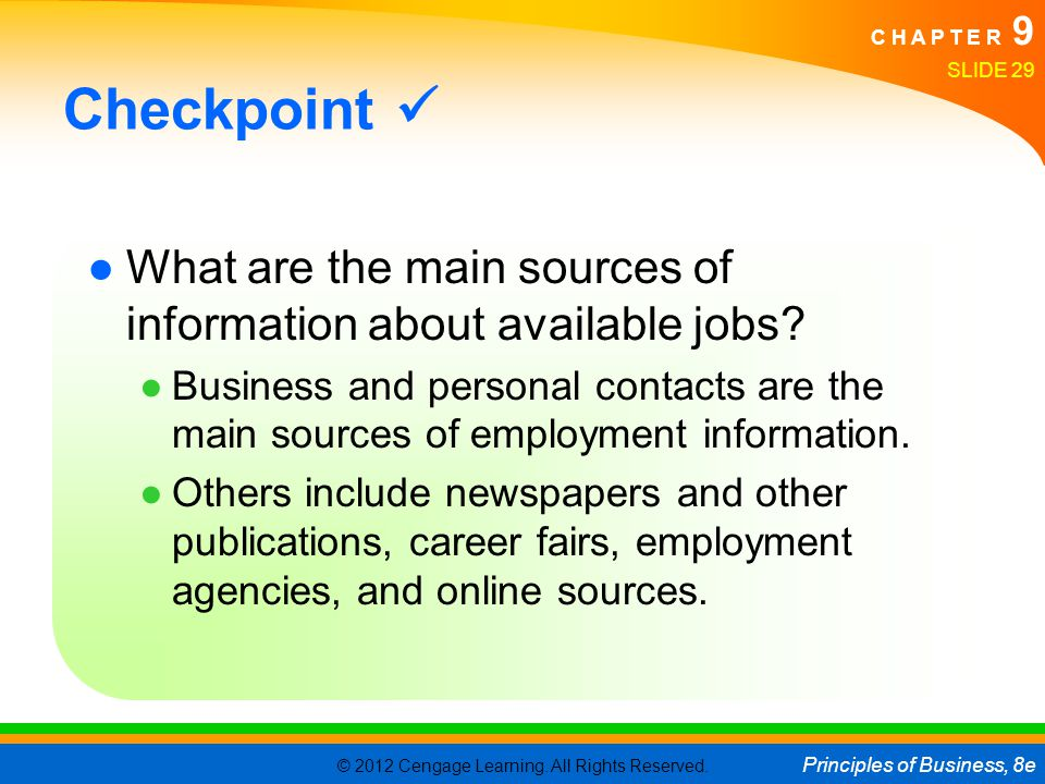 Checkpoint  What are the main sources of information about available jobs