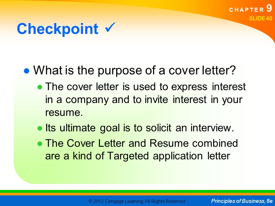 Checkpoint  What is the purpose of a cover letter