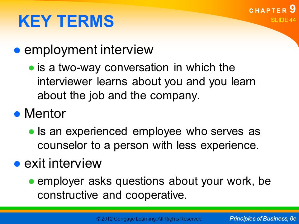 KEY TERMS employment interview Mentor exit interview