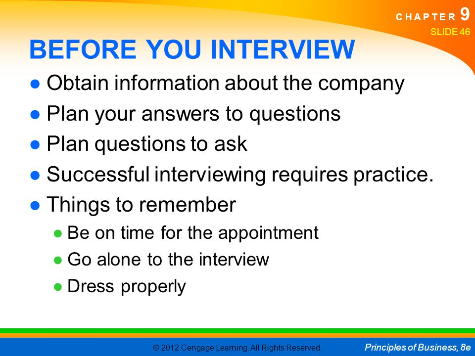 BEFORE YOU INTERVIEW Obtain information about the company