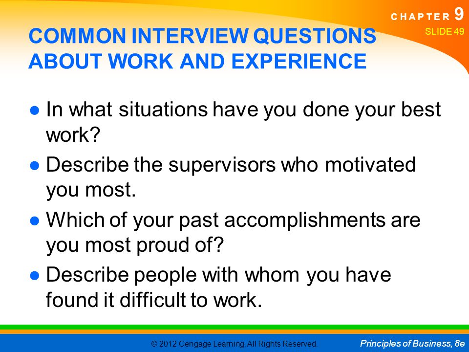 COMMON INTERVIEW QUESTIONS ABOUT WORK AND EXPERIENCE