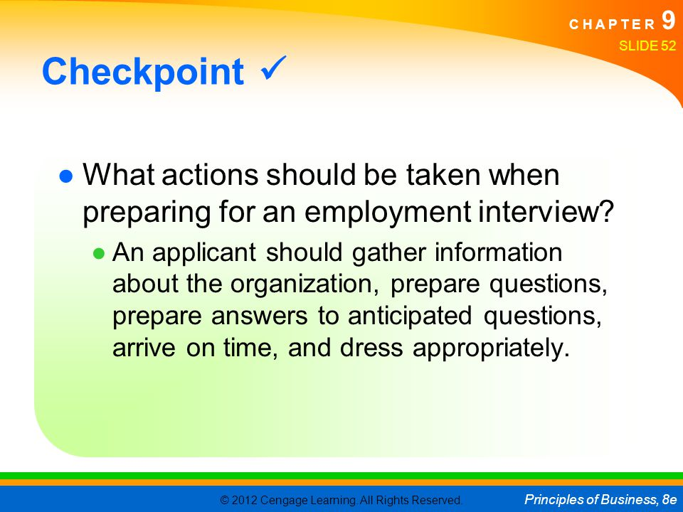 Checkpoint  What actions should be taken when preparing for an employment interview