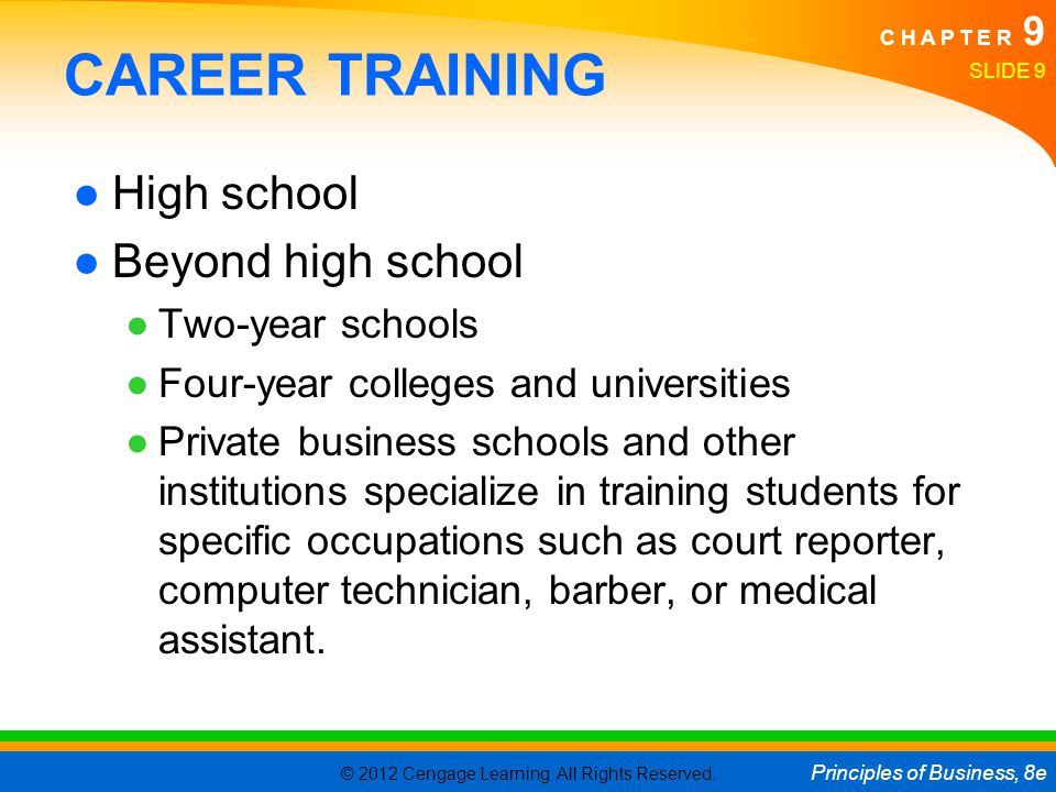 CAREER TRAINING High school Beyond high school Two-year schools