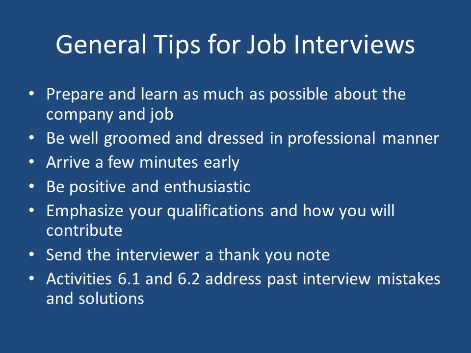 General Tips for Job Interviews