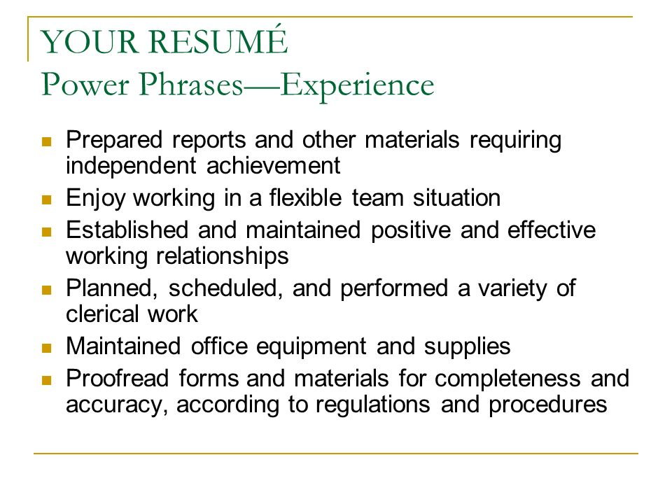 YOUR RESUMÉ Power Phrasesu2014Experience