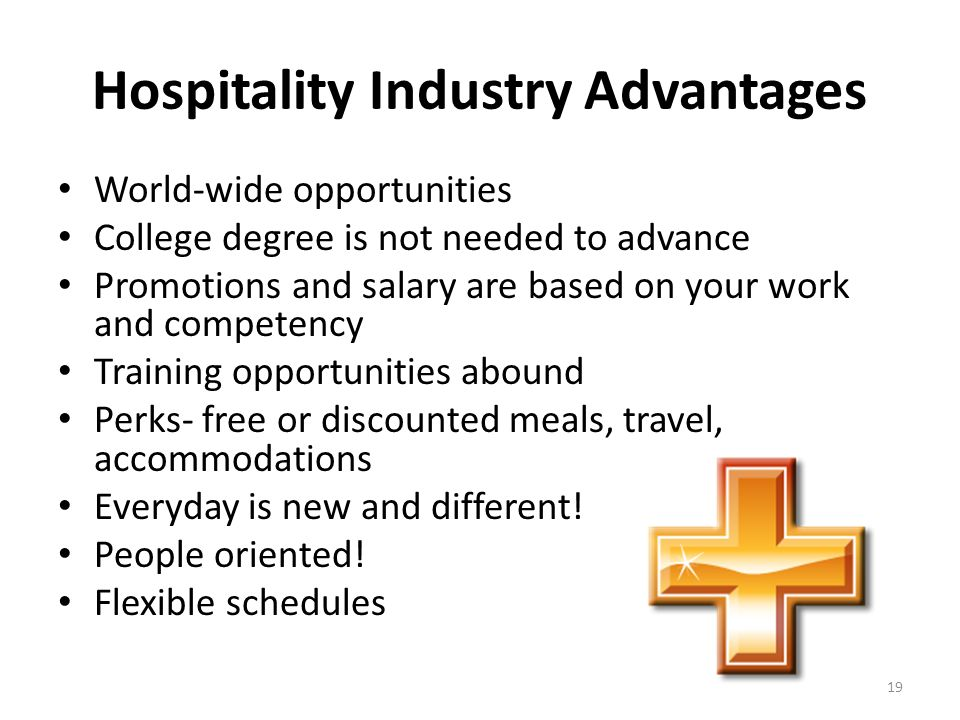 Hospitality Industry Advantages