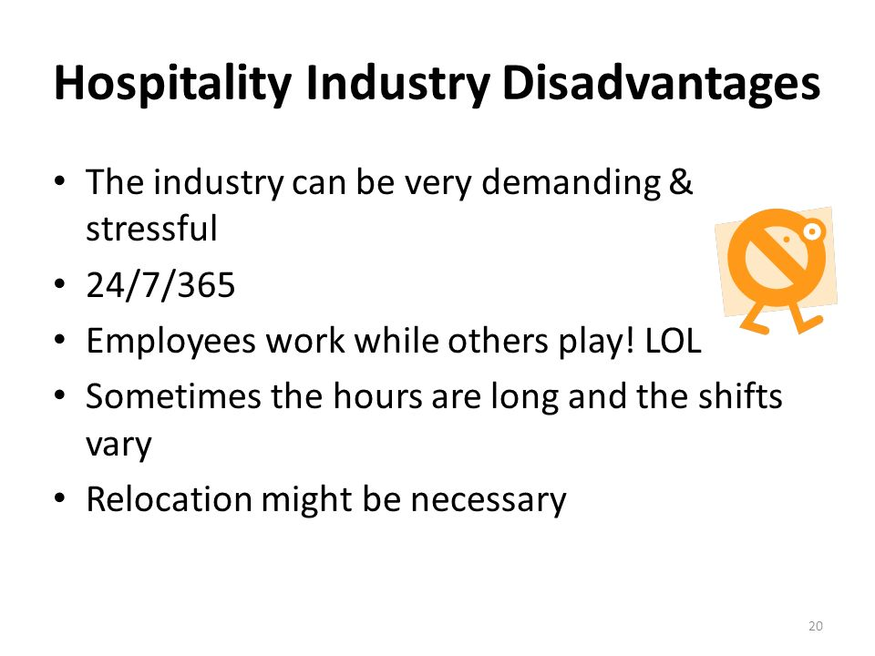 Hospitality Industry Disadvantages