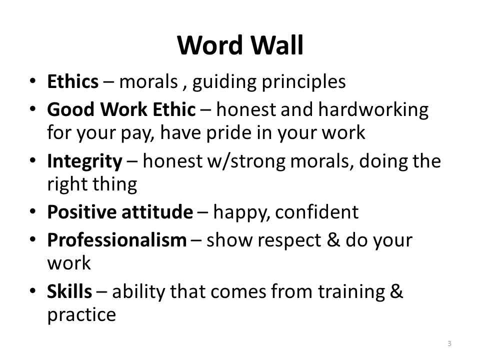 Word Wall Ethics – morals , guiding principles