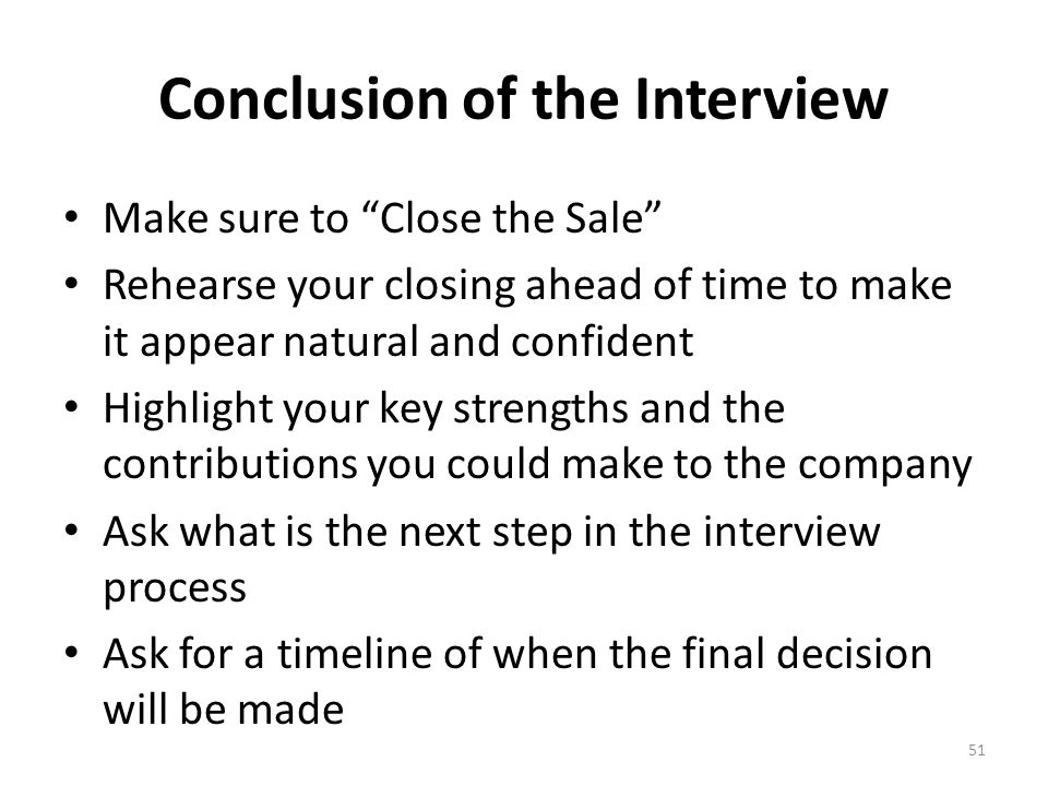 Conclusion of the Interview